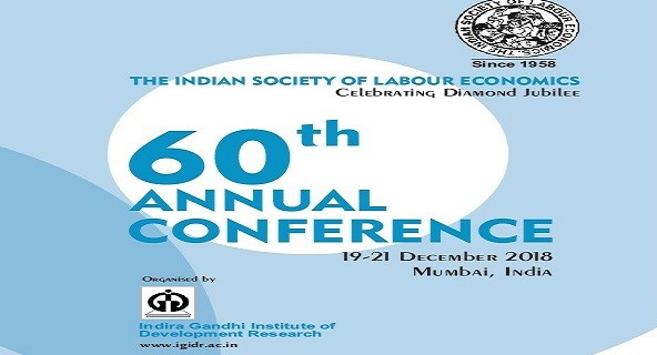 60th ISLE Annual Conference, 19-21 December 2018, Mumbai organized by IGIDR
